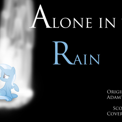 Alone in the Rain [Cover]