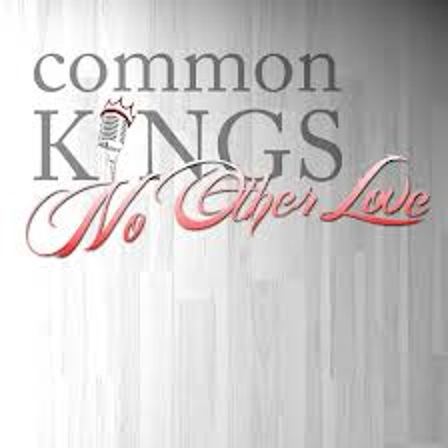 No Other Love_Common Kings_DJ BOAT_2012