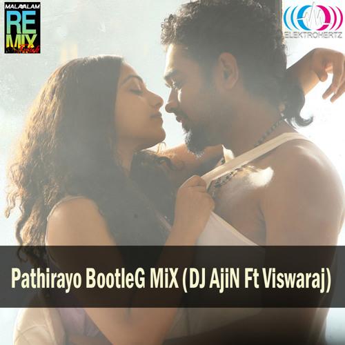 Pathirayo BootleG MiX (DJ AjiN Ft Viswaraj)