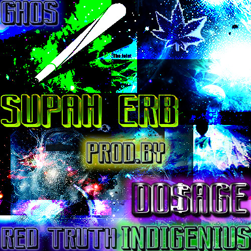 SUPAH ERB (PROD.BY DO$AGE)