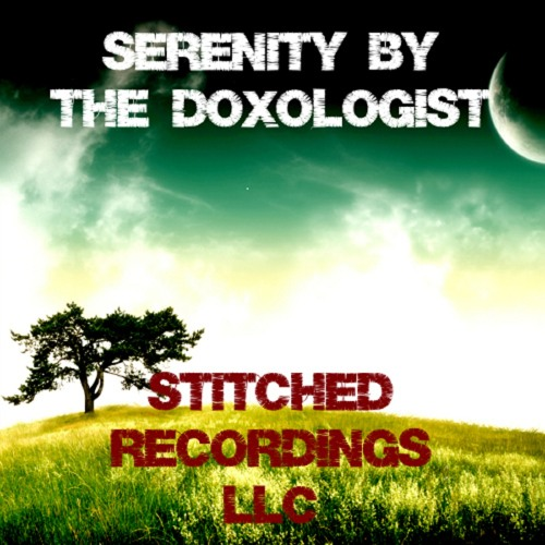 Serenity by The Doxologist (clip) OUT NOW!!!