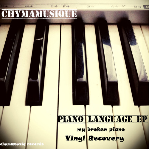 Chymamusique - My Broken Piano(Main Mix) SAMPLE