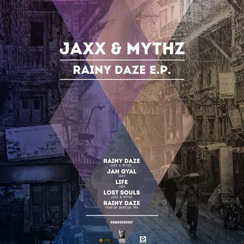 SRBEDIGI017_ Jaxx&Mythz_Rainy Daze_ep_mix