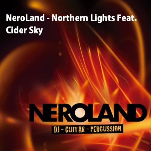 NeroLand - Northern Lights Feat. Cider Sky