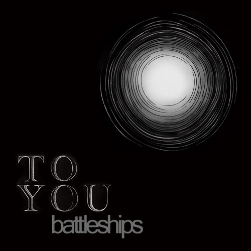 Battleships - Coming Back To You