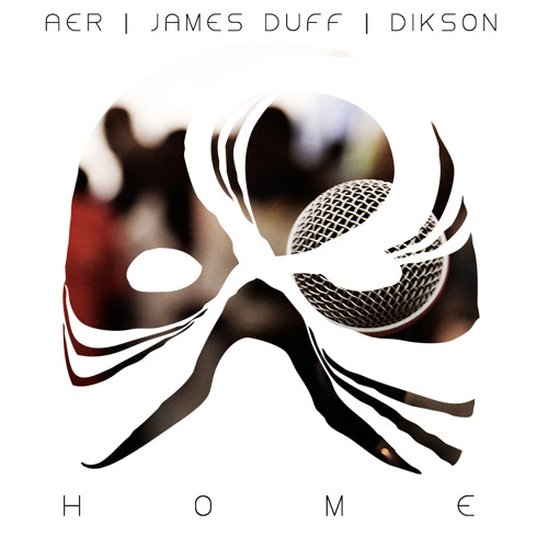 Aer, James Duff & Dikson - Home | FREE DOWNLOAD |