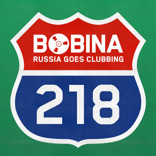 Bobina - Russia Goes Clubbing #218