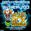 Compressor & Kracy - Critical Order (Musik Box Anthem 2013) Official Preview