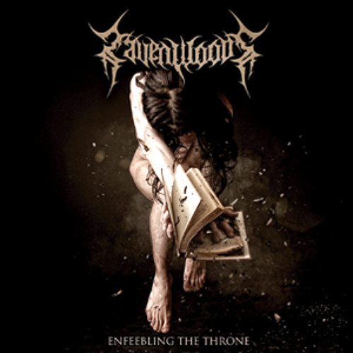 """Raven Woods """"Enfeebling The Throne"""" (Enfeebling The Throne, CD'2011)"""