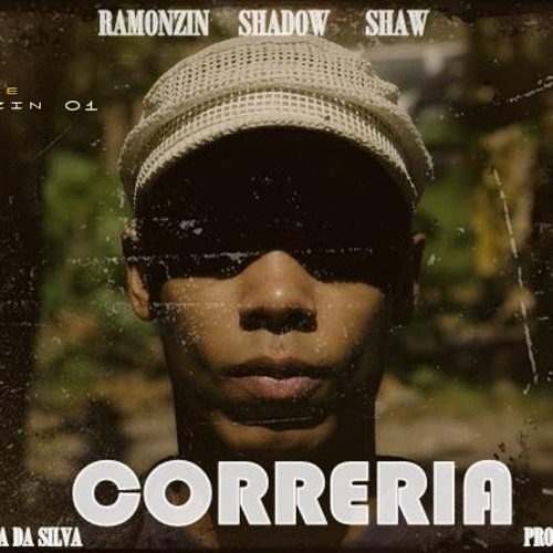 Ramonzin - Correria(Part.Shadow , Shaw & Karla da Silva) prod. Du Brown