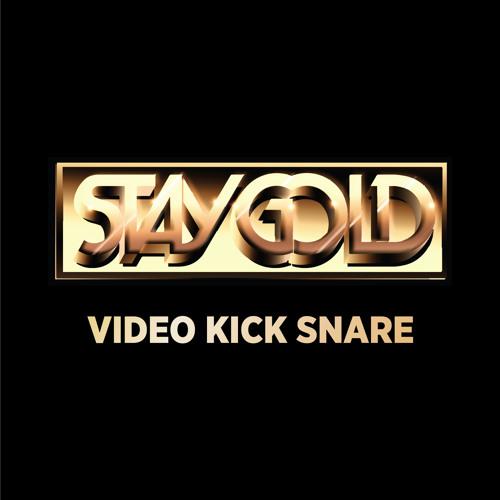 Staygold - Video Kick Snare (Album Version)