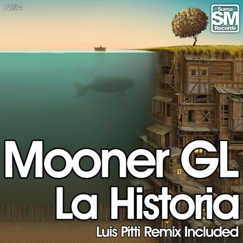 Mooner GL - La Historia (Luis Pitti Remix)