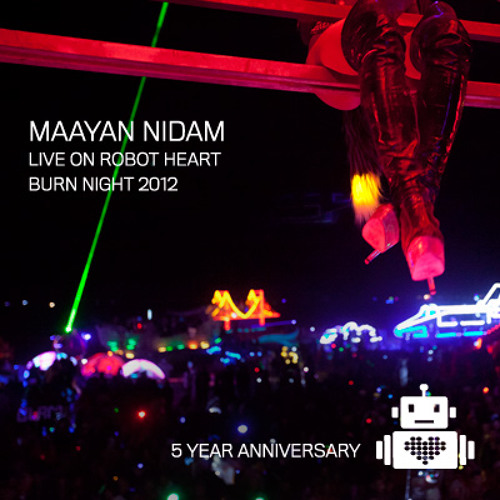 Maayan Nidam - Robot Heart Burning Man 2012