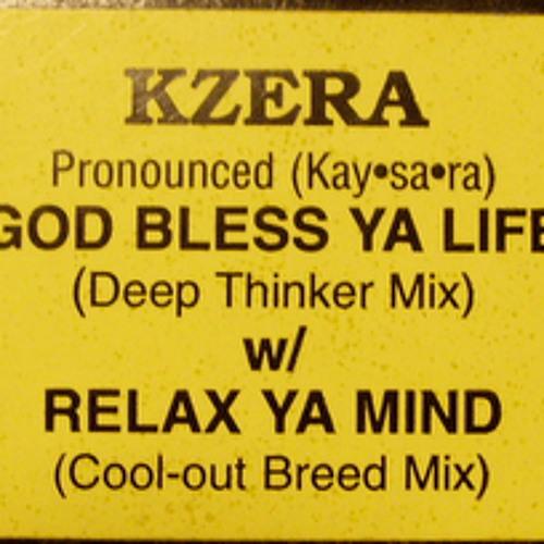 Kzera - Relax Ya Mind