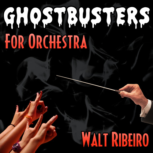 Ghostbusters Theme Song For Orchestra