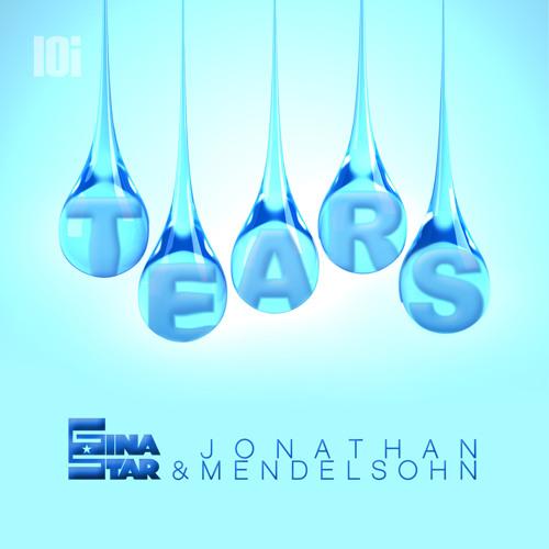 Gina Star & Jonathan Mendelsohn - Tears (Club Vocal Mix) - LOI