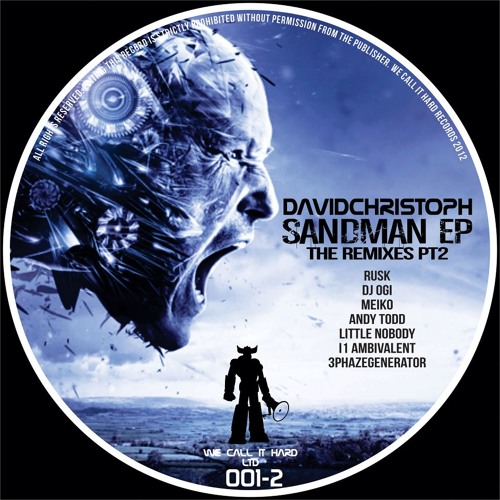 DavidChristoph - Sandman [Rusk Remix] @ We Call It Hard Records