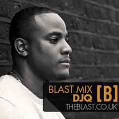 DJQ Mix for The Blast