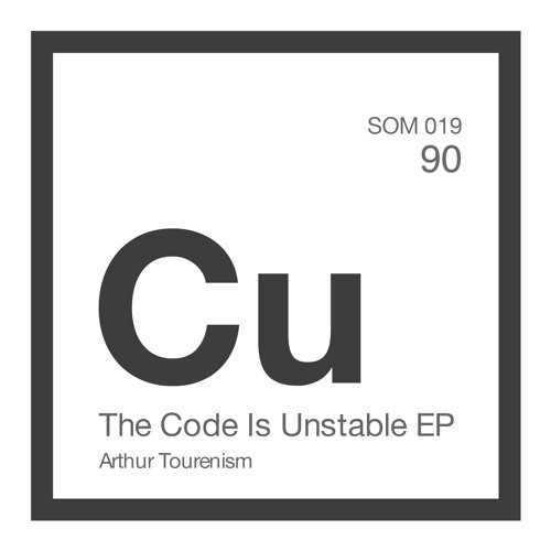 SOM 019 Arthur Tourenism - The Code Is Unstable (Original Mix) preview