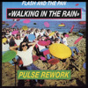 Flash And The Pan - Walking in the Rain (A Young Pulse Re-drum) [FREE D/L]