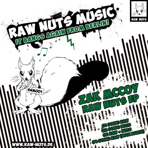 GOING RAW (Preview) - ZAC MCCOY (NECK RMX) - RAWNUTS REC