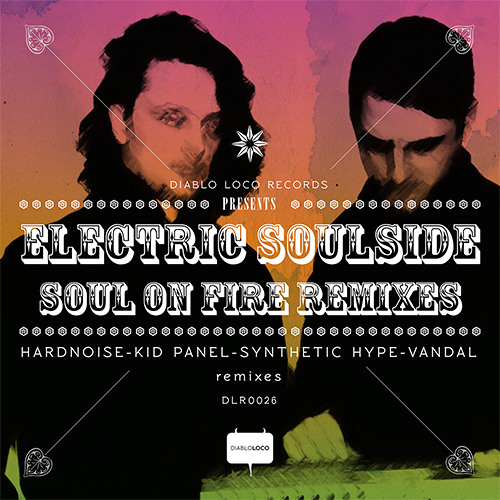 Electric Soulside - Soul On Fire - Synthetic Hype's Arson Remix - [OUT NOW!]