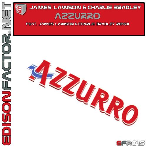 James Lawson & Charlie Bradley - Azzurro (Original Mix)