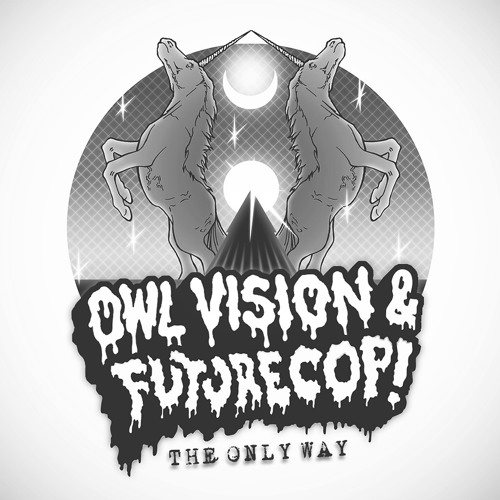 Futurecop! - The Only Way feat. Keenhouse (Owl Vision Remix) | FREE DOWNLOAD