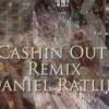 Cashin' Out Remix