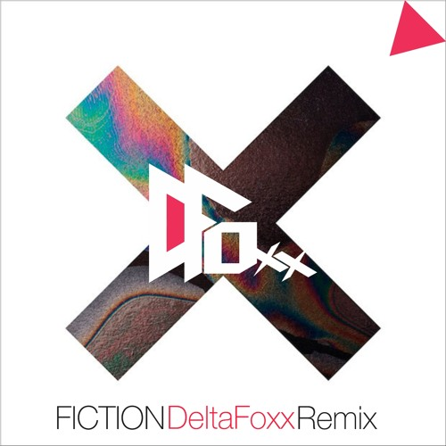 The xx - Fiction (DeltaFoxx Remix)