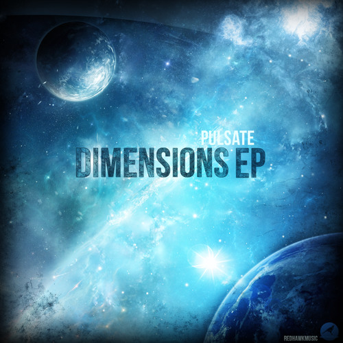 [OUT NOW FOR FREE] Pulsate - Dimensions (CLIP)