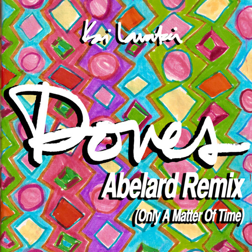 Doves (Abelard Remix)