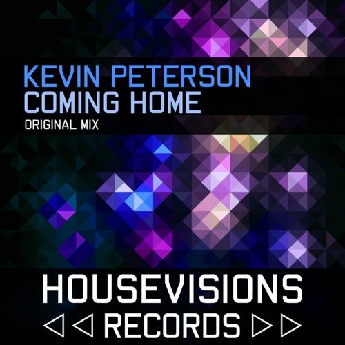Kevin Peterson - Coming Home [Housevisions Records]