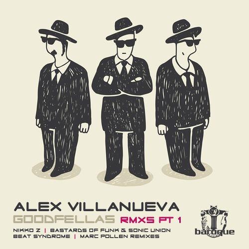 Alex Villanueva - Goodfellas (Nikko.Z Remix) [LQ Sample]