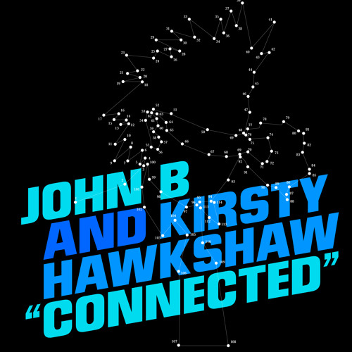 "John B & Kirsty Hawkshaw ""Connected"" (The McMash Clan Remix) [192 kbps CLIP] Out 12 November"