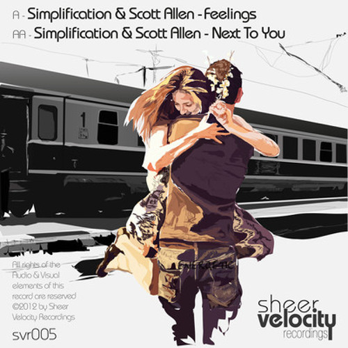 Simplification & Scott Allen - Next To You (OUT NOW - Sheer Velocity Recordings)