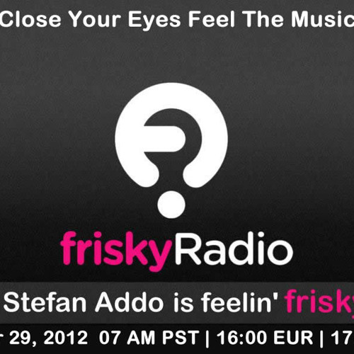 Stefan Addo is feelin' frisky [October 29, 2012] On friskyRadio