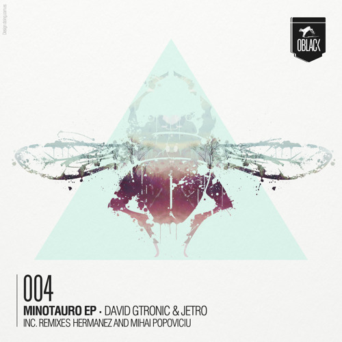Jetro, David Gtronic - Minotauro (Mihai Popoviciu Remix) [Oblack]