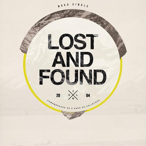 Calistoga - Lost and Found - single 2012