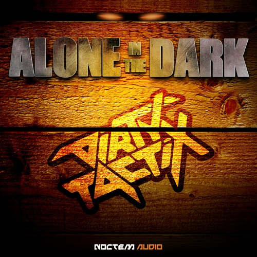 Alone in the Dark EP {Out now on Noctem Audio}