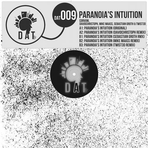 Corvum - Paranoia's Intuition (Sebastian Groth Remix) SC Preview OUT NOW ON DAT