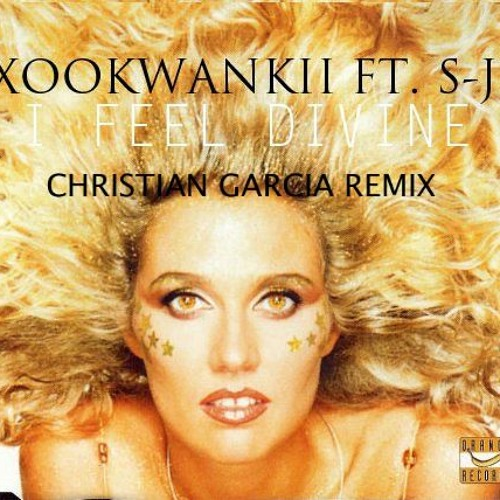 Xookwankii ft. S-j - I feel divine (Christian Garcia remix)