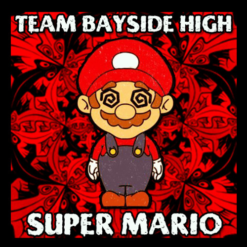 MARIO TRAP | Team Bayside High - Super Mario