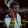 Non Stop Dancing Theme[DJ Anand Hackie]