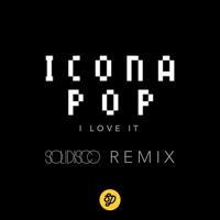 Icona Pop - I Love It (Solidisco Remix)