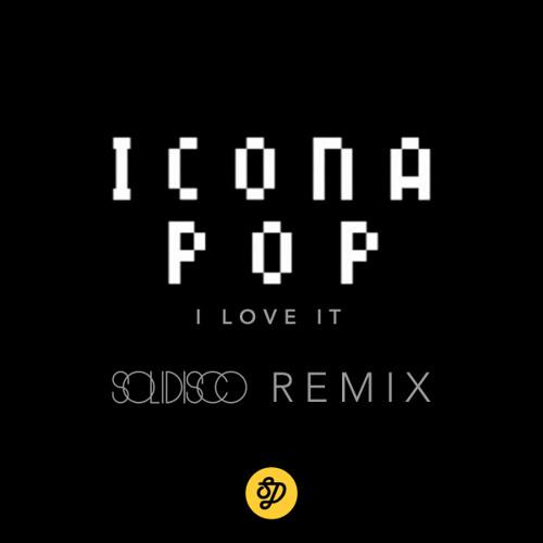 Icona Pop - (Solidisco Remix)