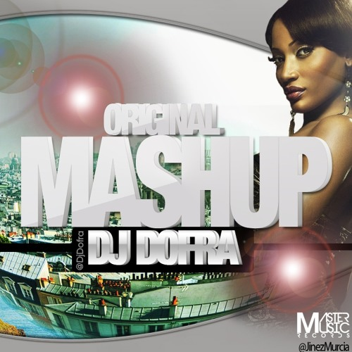 Dofra - El Mashup (Original mix)