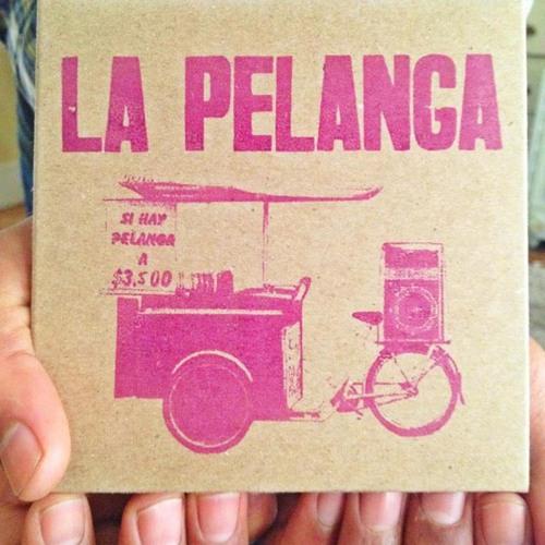 La Pelanga Mixtape Vol. 1