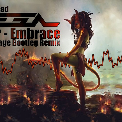 Muffler - Embrace ( Vega RAGE Bootleg remix )