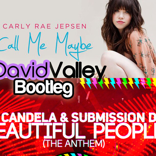 Carly Rae Jepsen vs Jp Candela & Submission Dj - Maybe Beautiful (David Valley Mashup)